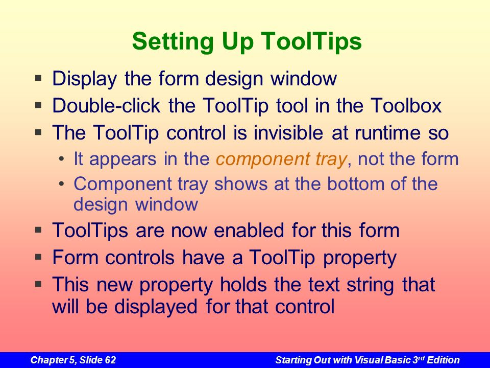 Setting Up ToolTips Display the form design window