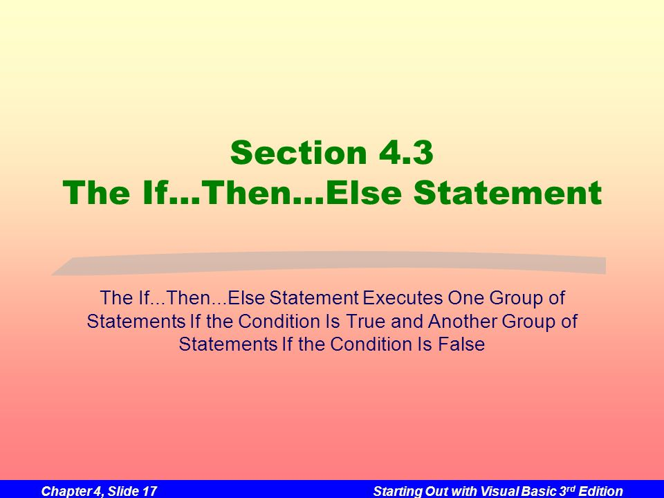 Section 4.3 The If…Then…Else Statement