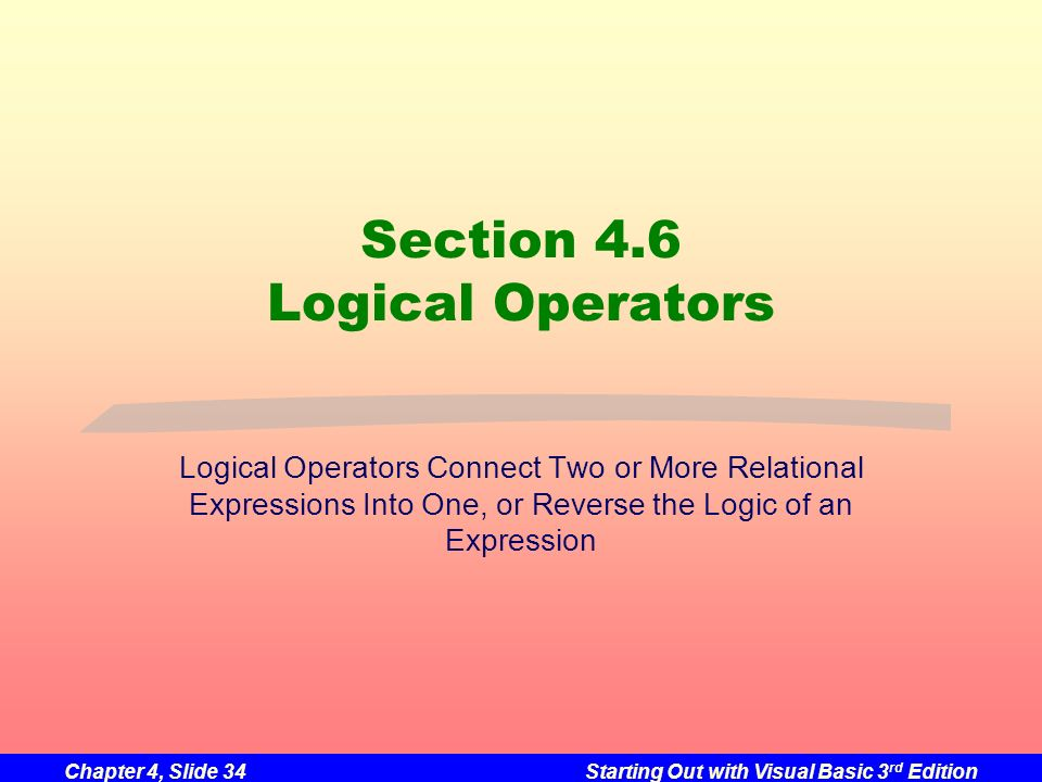 Section 4.6 Logical Operators