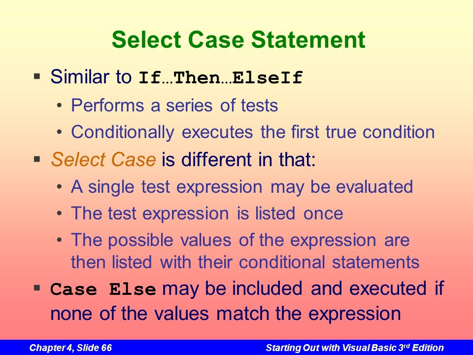 Select Case Statement Similar to If…Then…ElseIf