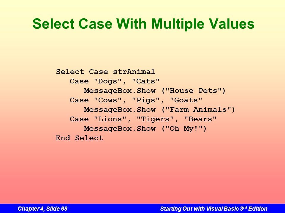 Select Case With Multiple Values
