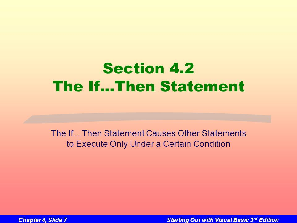 Section 4.2 The If…Then Statement