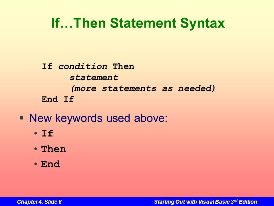 If…Then Statement Syntax