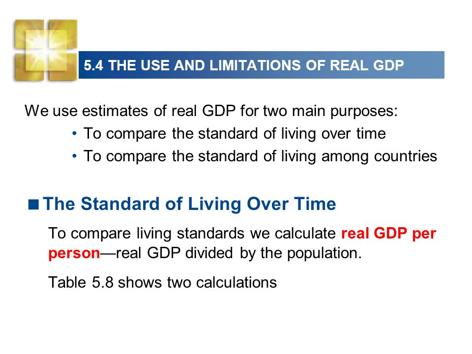 5.4 THE USE AND LIMITATIONS OF REAL GDP