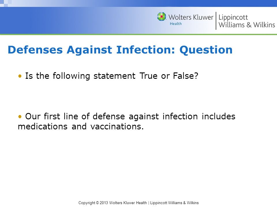 Defenses Against Infection: Question