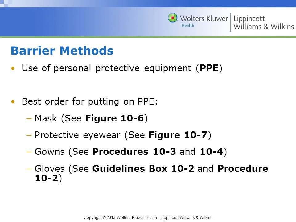 Barrier Methods Use of personal protective equipment (PPE)