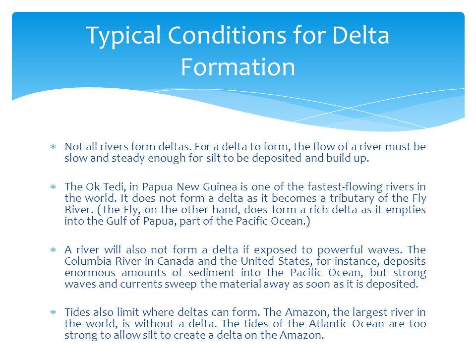 FORMATION OF RIVER DELTAS - ppt video online download