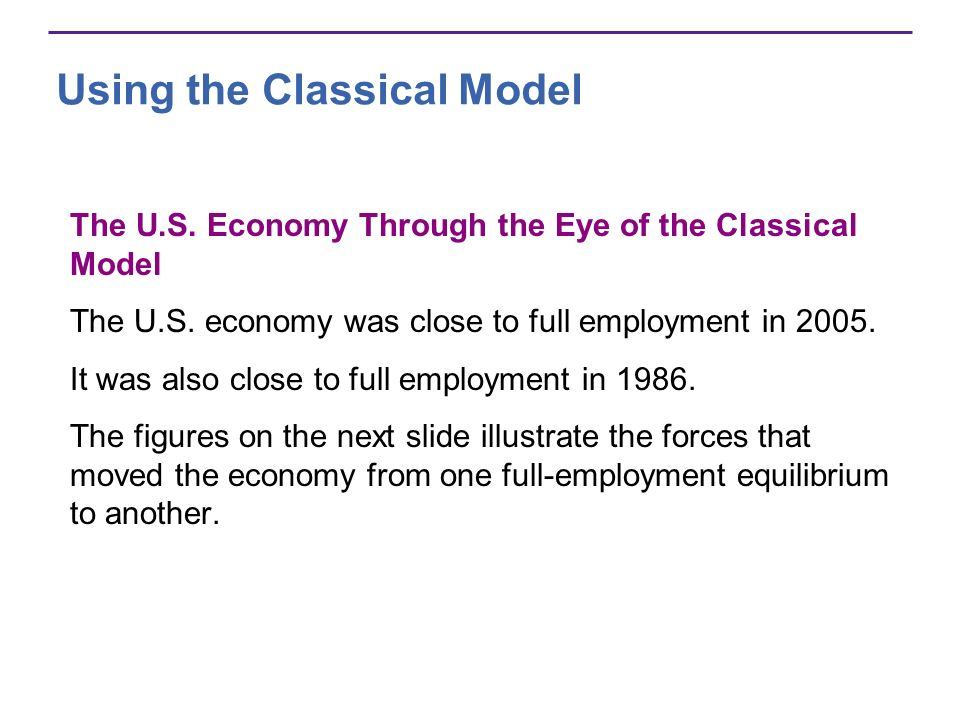 Using the Classical Model