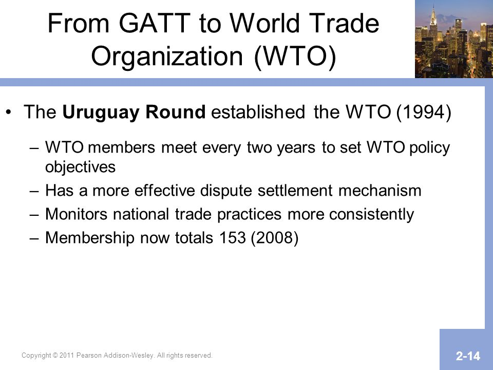 From GATT to World Trade Organization (WTO)