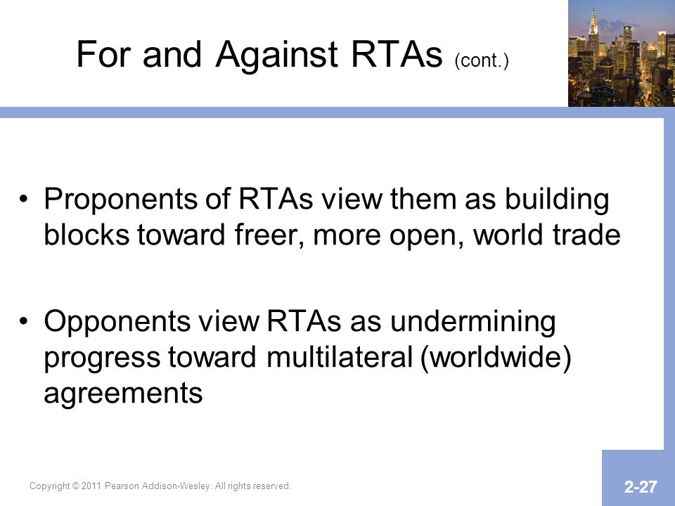 For and Against RTAs (cont.)
