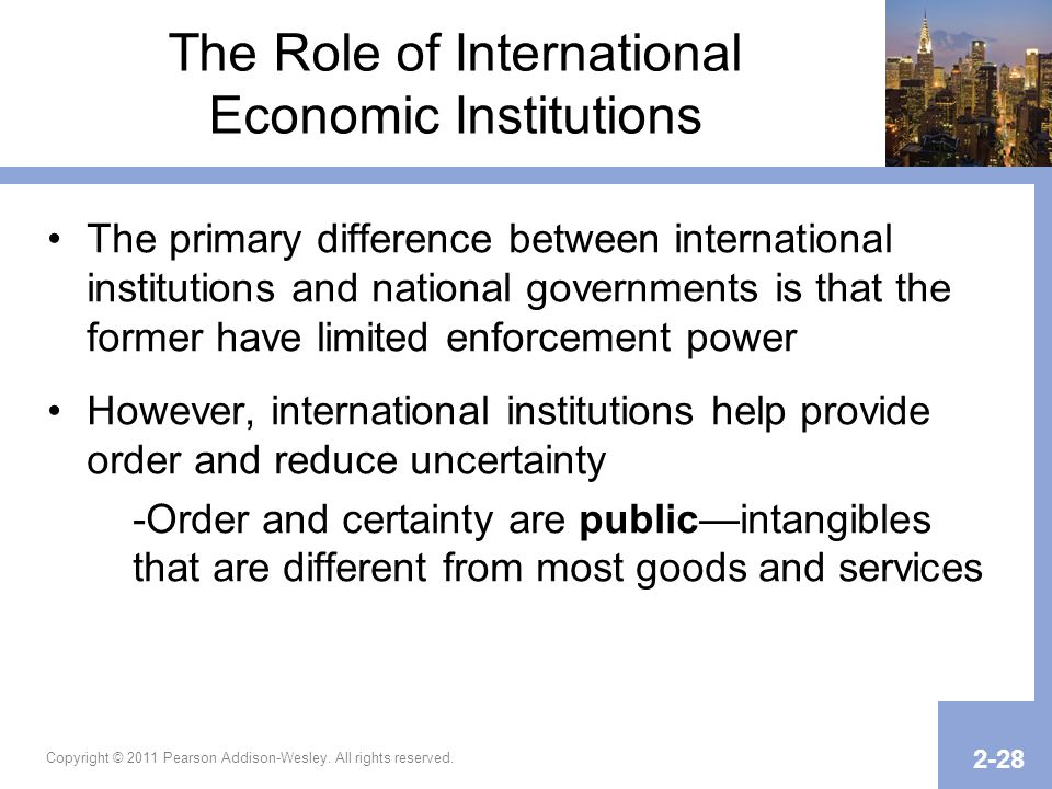 The Role of International Economic Institutions