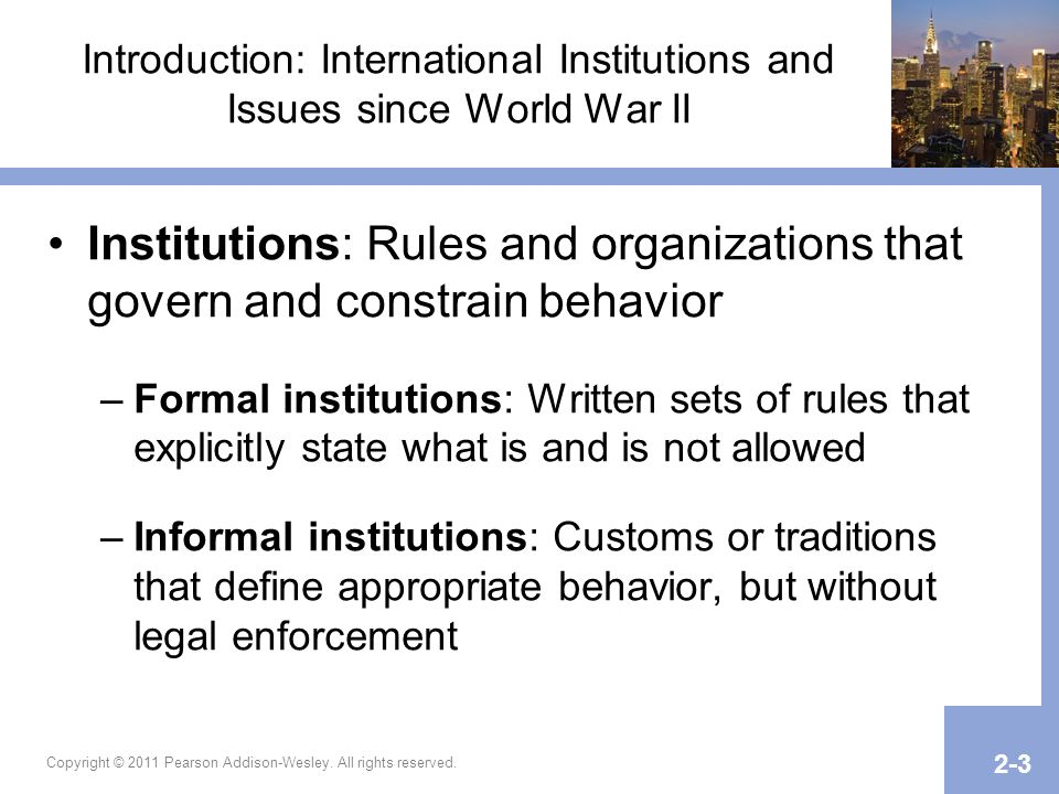 Introduction: International Institutions and Issues since World War II