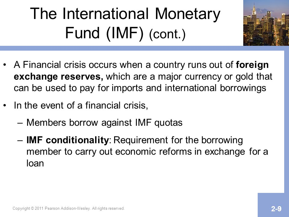The International Monetary Fund (IMF) (cont.)