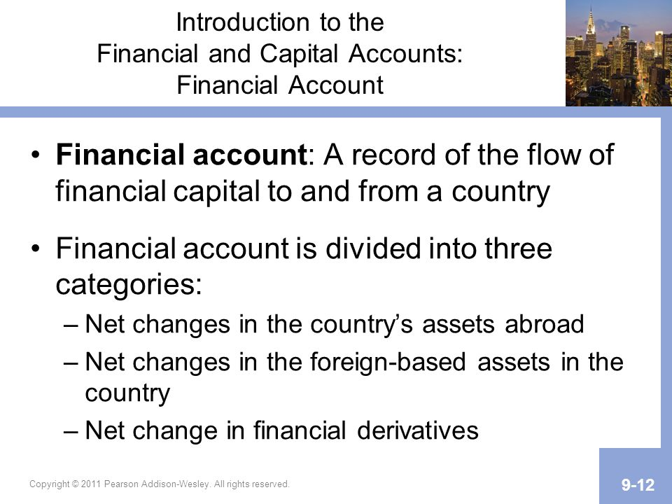 Introduction to the Financial and Capital Accounts: Financial Account