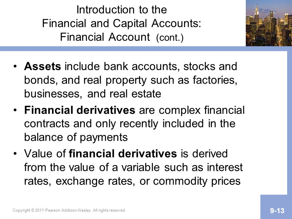 Introduction to the Financial and Capital Accounts: Financial Account (cont.)