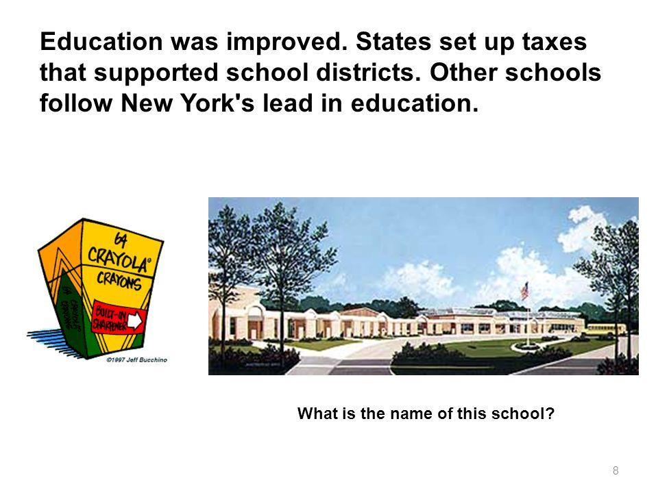 Education was improved