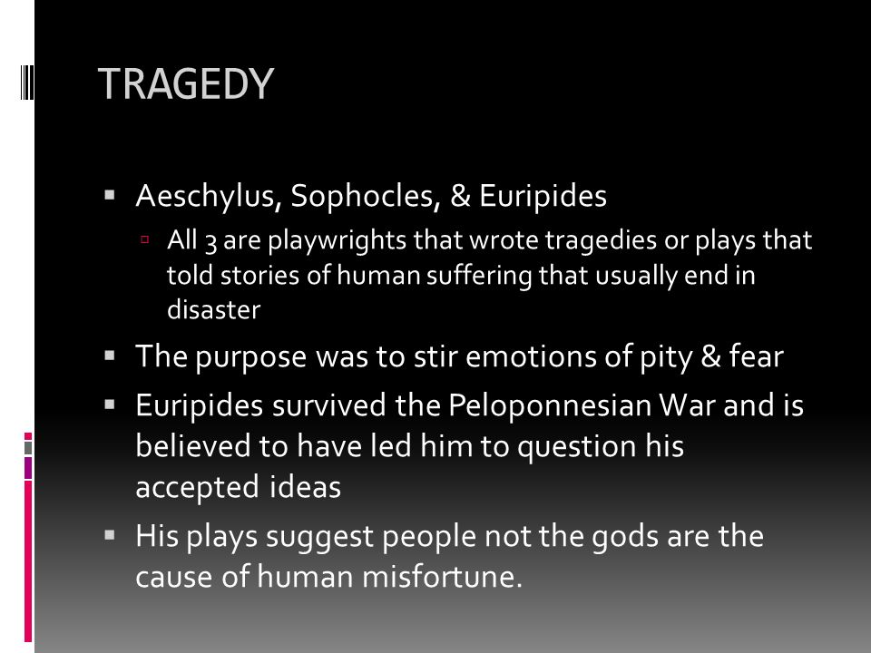 fear and pity in antigone a play by sophocles The play, antigone, written around 422 bc by the author sophocles, is the first of the three theban plays written by this author although it was the first written, antigone is the third in the series coming after the plays oedipus rex and oedipus at colonus.