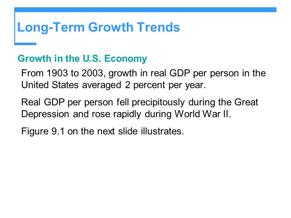 Long-Term Growth Trends