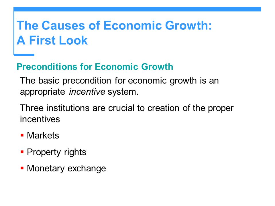 The Causes of Economic Growth: A First Look