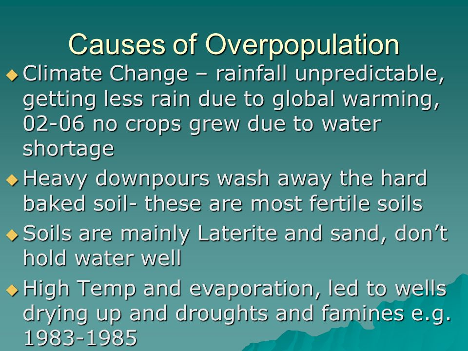 is overpopulation the main cause of child Possible scenarios as i have mentioned above, i strongly disagree that overpopulation is the main cause of child labour poverty causes overpopulation and the ignorance of the corrupted government are the ones to blame for not putting enough effort to eradicate poverty.