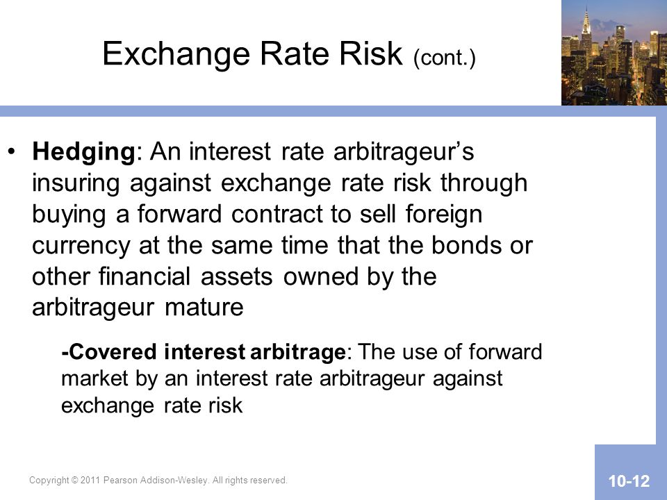 Exchange Rate Risk (cont.)