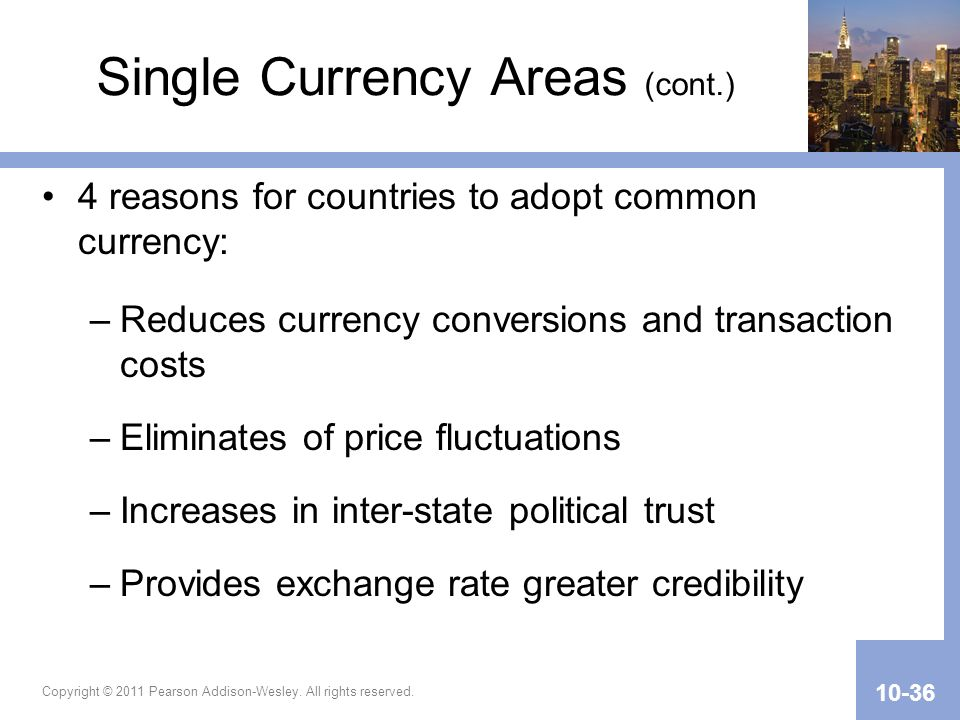 Single Currency Areas (cont.)