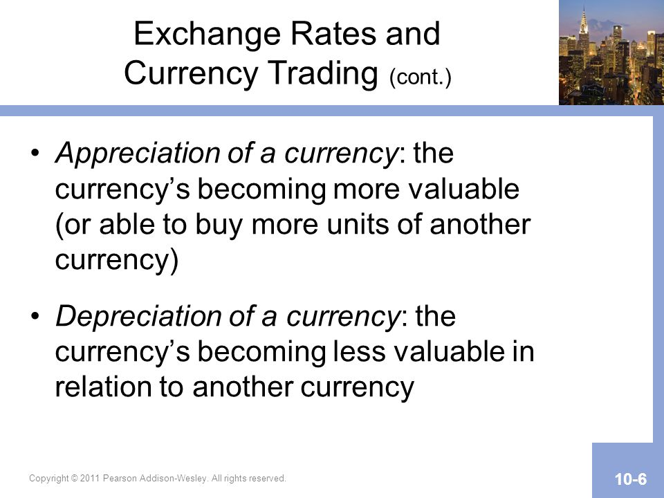 Exchange Rates and Currency Trading (cont.)