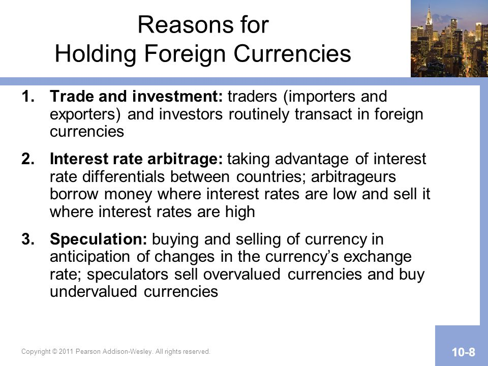 Reasons for Holding Foreign Currencies
