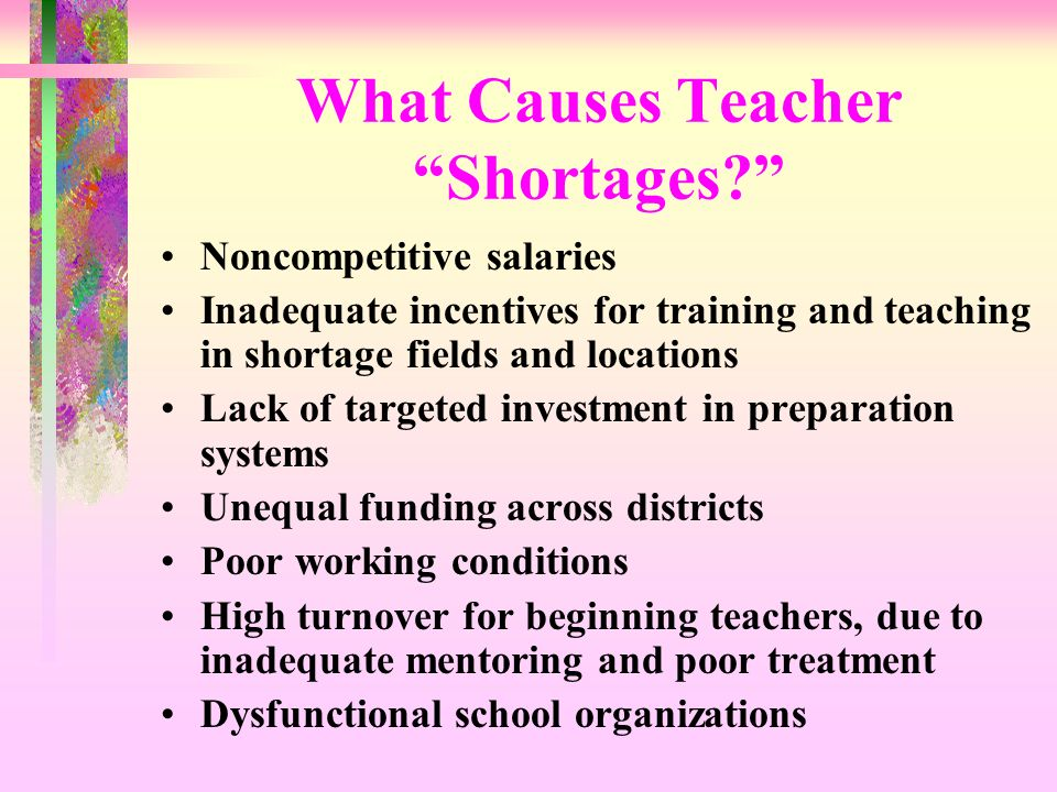 What Causes Teacher Shortages