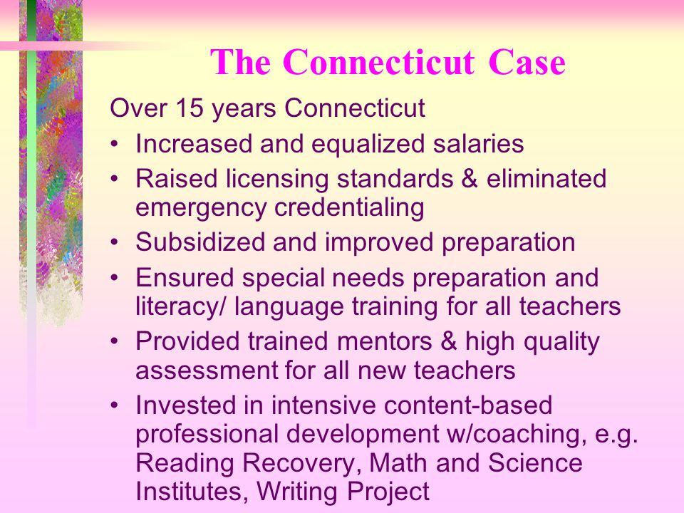 The Connecticut Case Over 15 years Connecticut