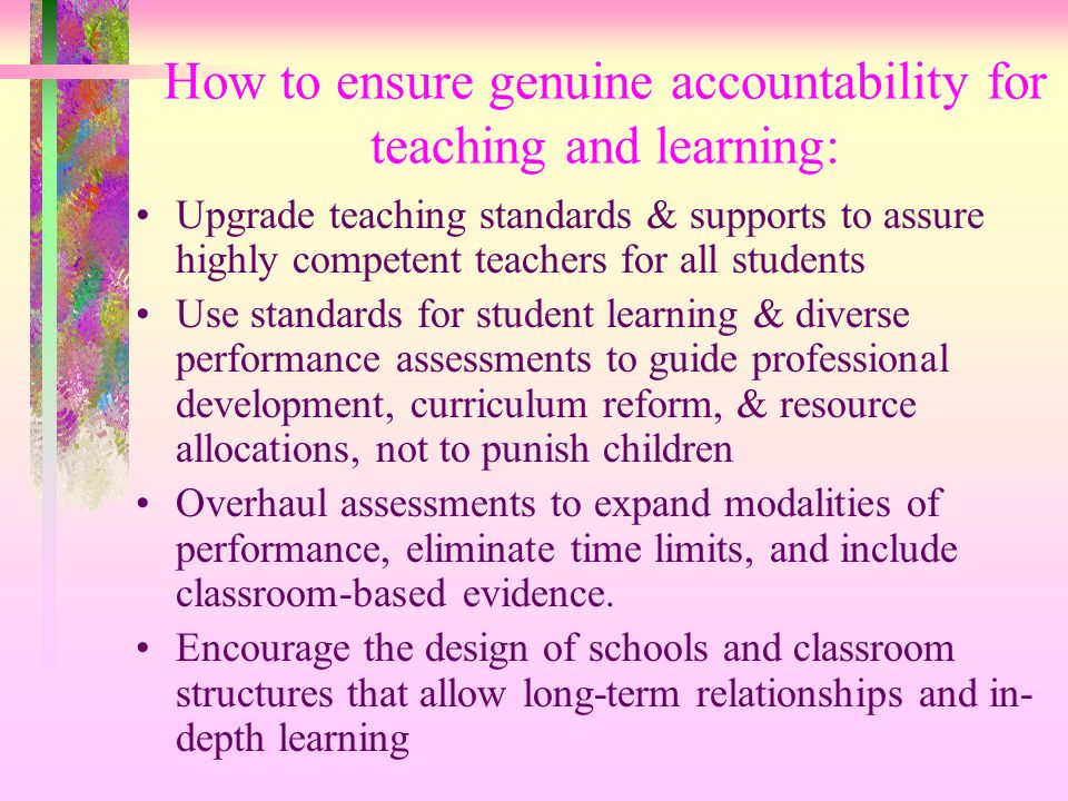 How to ensure genuine accountability for teaching and learning: