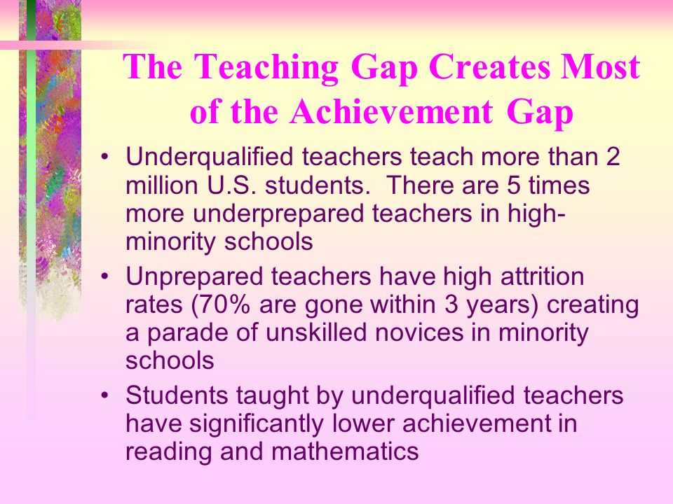 The Teaching Gap Creates Most of the Achievement Gap