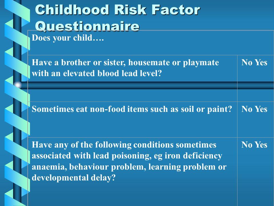 Childhood Risk Factor Questionnaire