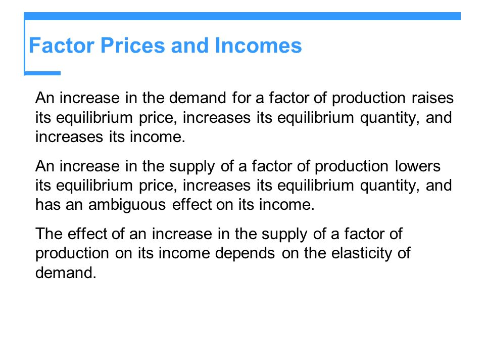 Factor Prices and Incomes