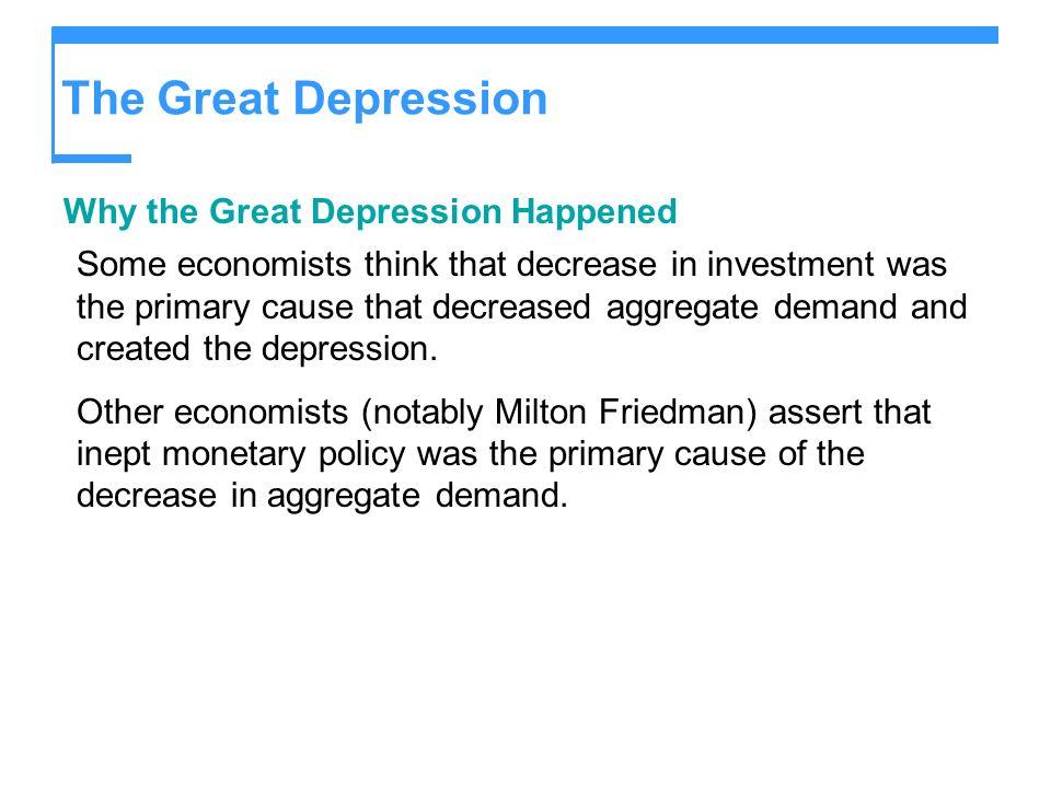 The Great Depression Why the Great Depression Happened