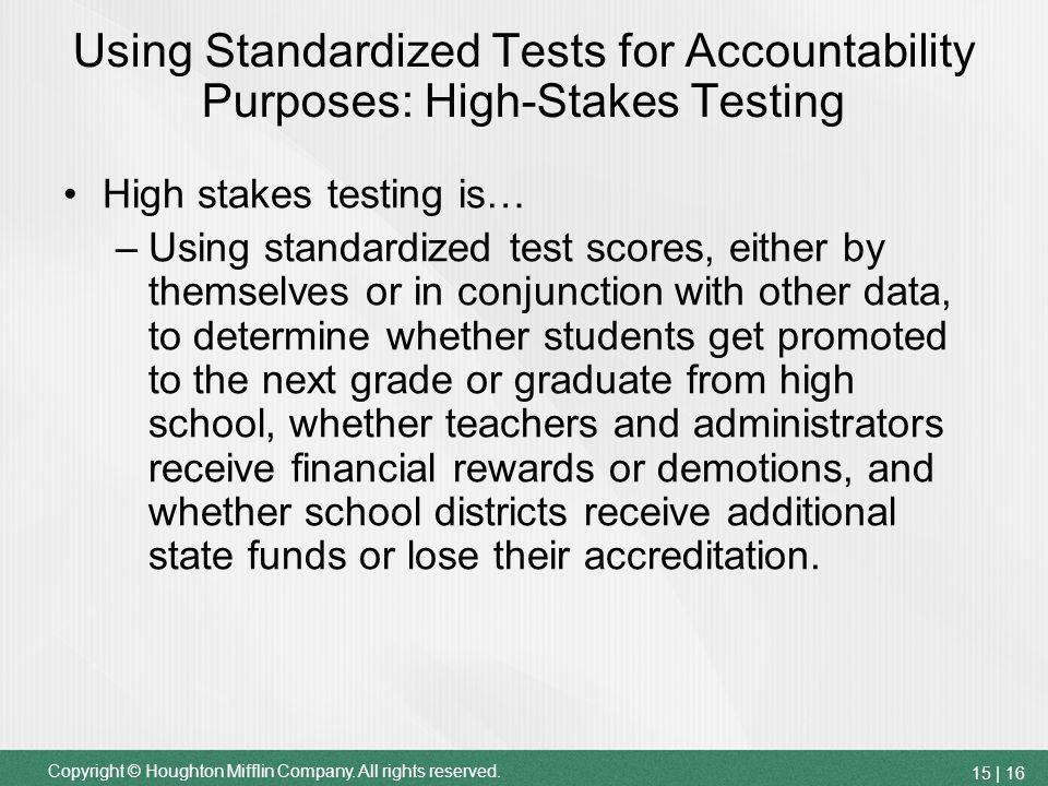 standardized and high stakes testing essay High-stakes testing: accountability and problems  including multiple-choice and essay questions additionally, standardized tests can be administered via computer or traditional paper-pencil.