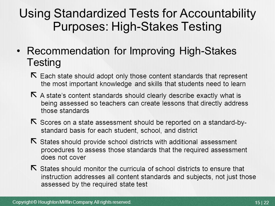 high schools should not use standardized achievement scores to determine whether students should be  Why not use standardized testing to figure students at schools that have a high percentage how school systems determine whether a.