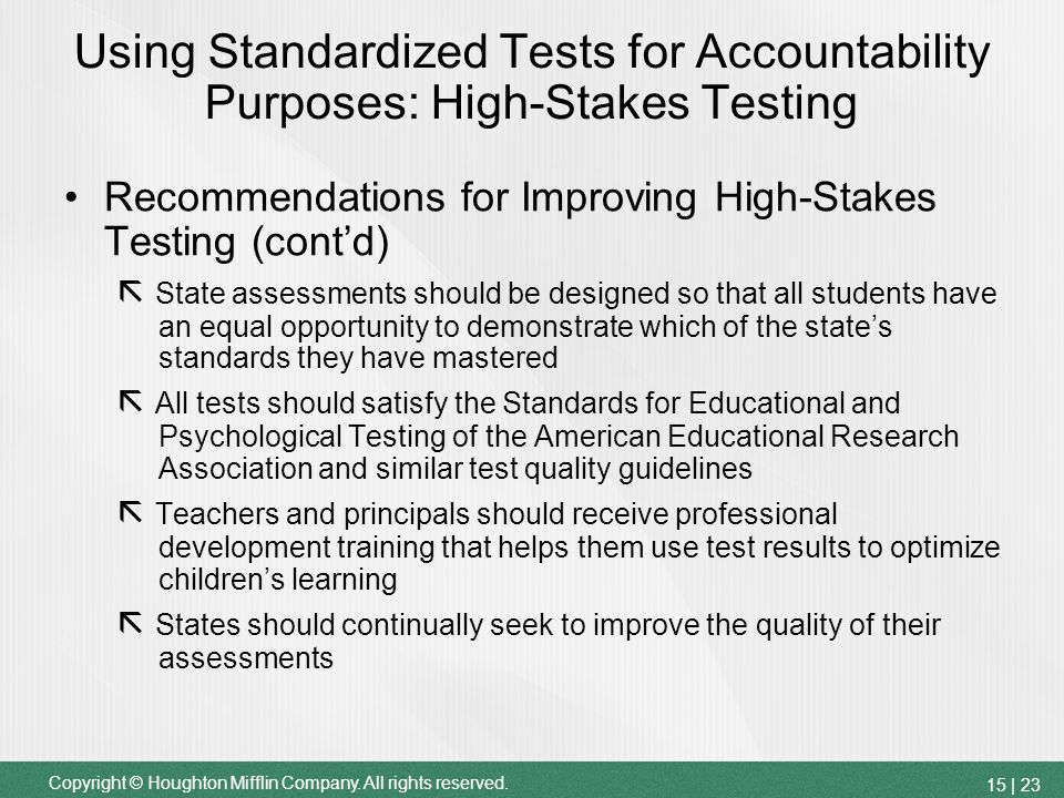 the quality of standardized tests should be improved Do high-stakes tests improve learning test-based incentives, which reward or sanction schools, teachers, and students based on students' test scores, have dominated us education policy for decades but a recent study suggests that they should be used with caution and carefully evaluated the.