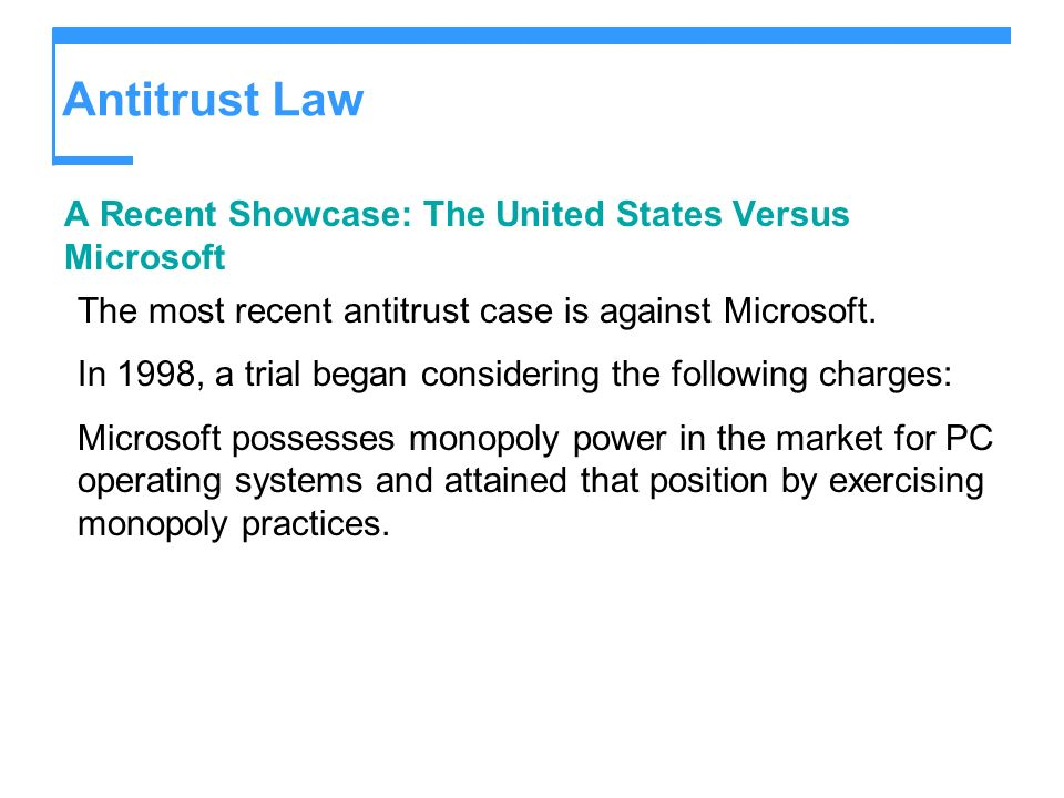 Antitrust Law A Recent Showcase: The United States Versus Microsoft