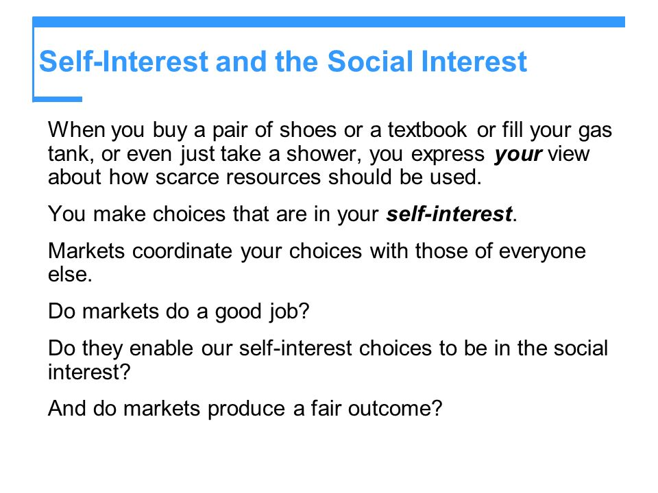 Self-Interest and the Social Interest