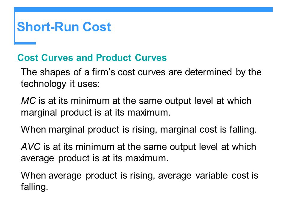 Short-Run Cost Cost Curves and Product Curves