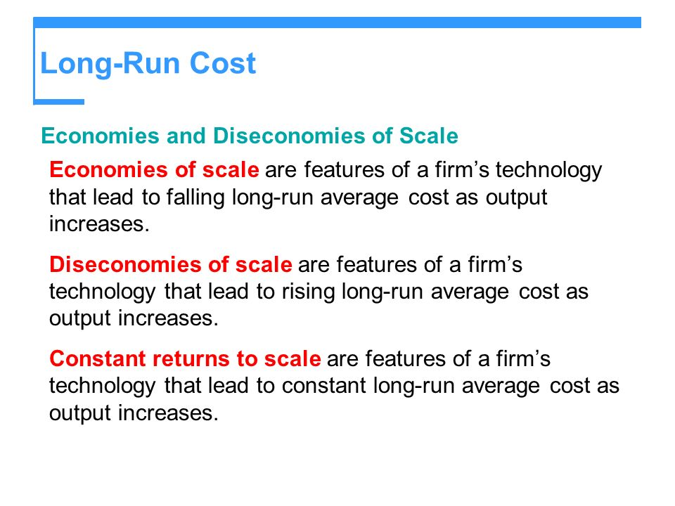 Long-Run Cost Economies and Diseconomies of Scale