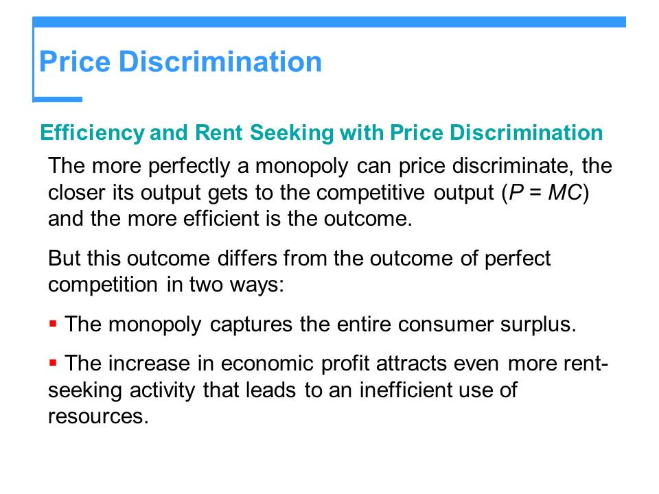 Price Discrimination Efficiency and Rent Seeking with Price Discrimination.