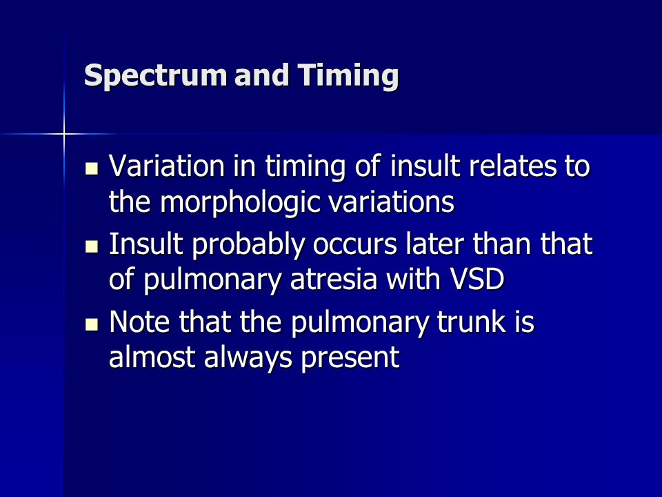 Spectrum and Timing Variation in timing of insult relates to the morphologic variations.