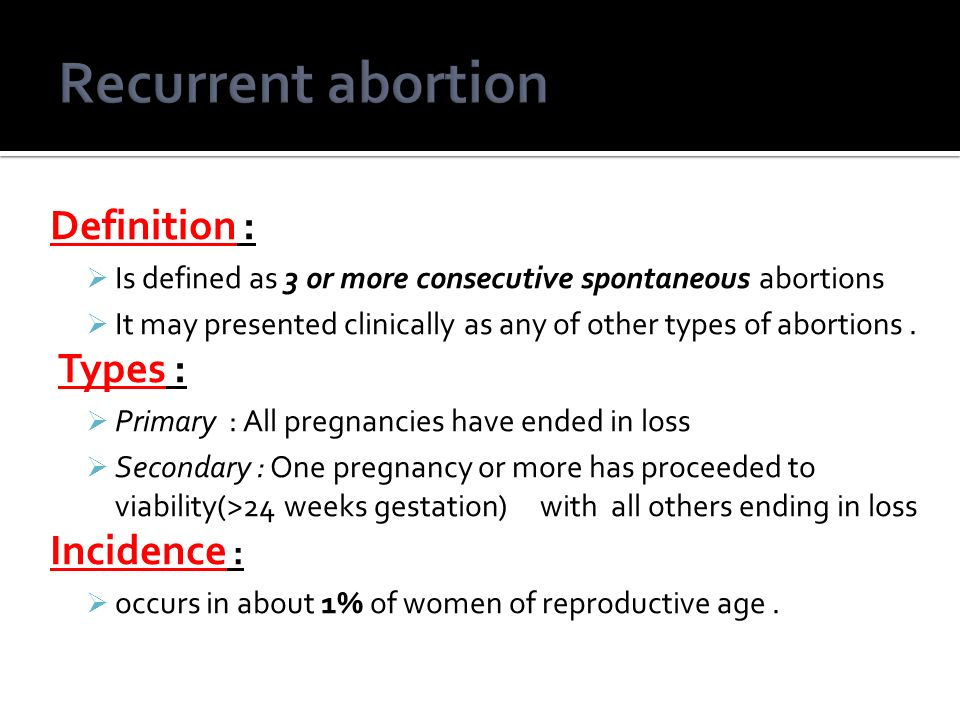 the definition and methods of abortion The concept of abortion abortion is a medical procedure in which pregnancy is terminated by removing the fetus from the uterus before it is due the process is common nearly 20 to 30 million legal abortions are performed each year, approximately 10 to 20 illegal abortions per year, and the death rate from illegal abortions [].