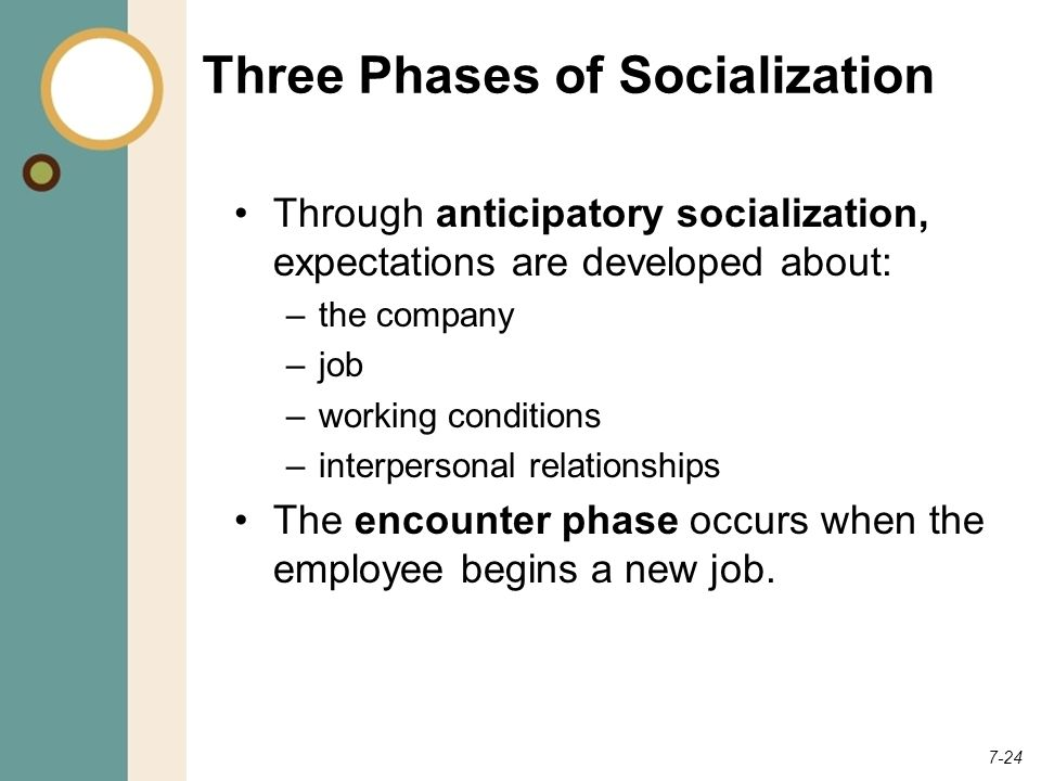Three Phases of Socialization