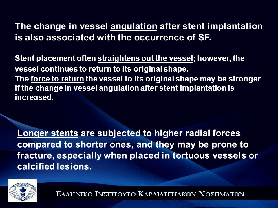 The change in vessel angulation after stent implantation is also associated with the occurrence of SF.