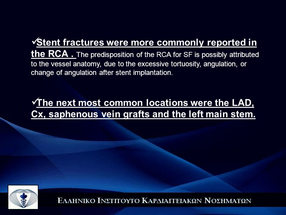 Stent fractures were more commonly reported in the RCA