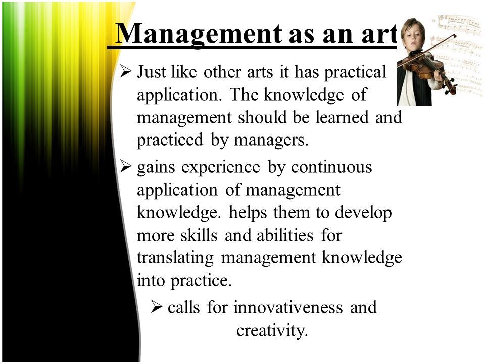 calls for innovativeness and creativity.