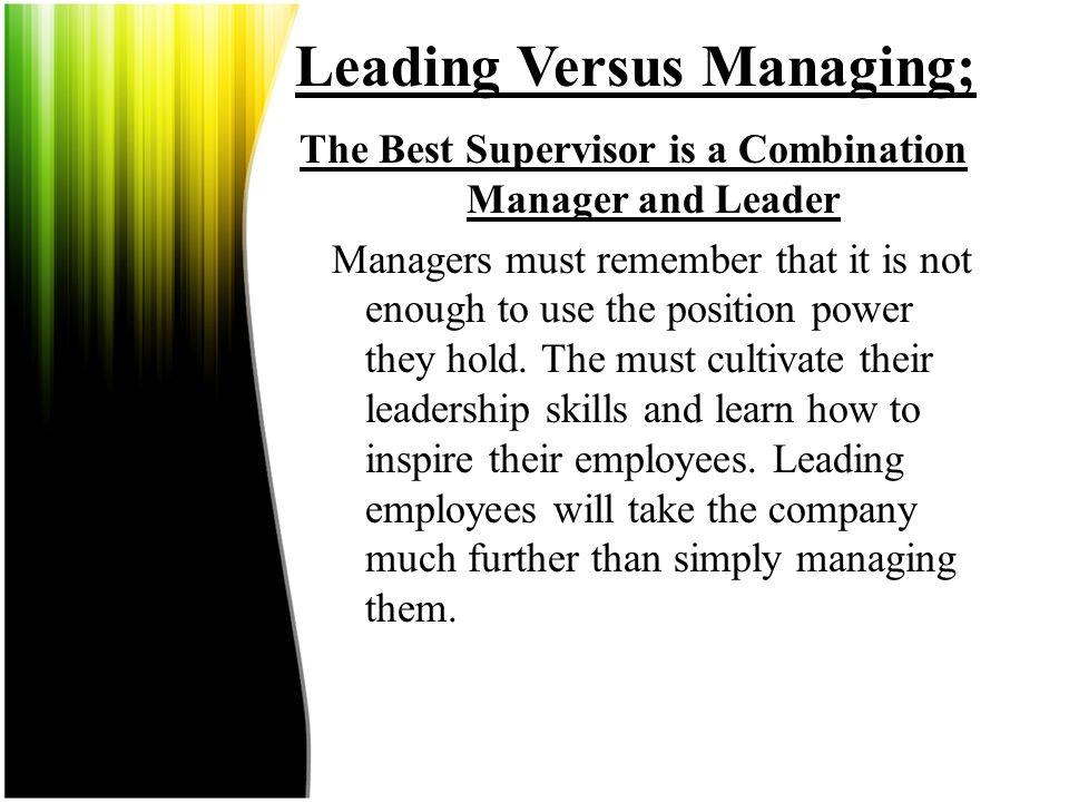 Leading Versus Managing;